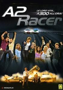 A2 Racer - Riscando o Asfalto  - Poster / Capa / Cartaz - Oficial 2