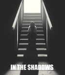In The Shadows (In The Shadows)