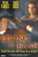 Entre o Amor e o Medo (Living in Fear)