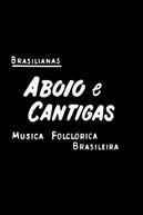 Brasilianas: Aboio e Cantigas (Brasilianas: Aboio e Cantigas)