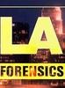 LA Forensics (2ª Temporada)