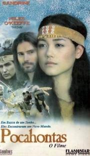 Pocahontas - O Filme - Poster / Capa / Cartaz - Oficial 1