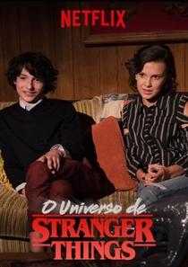 O Universo de Stranger Things - Poster / Capa / Cartaz - Oficial 1