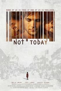 Not Today - Poster / Capa / Cartaz - Oficial 1
