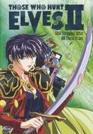 Os Caçadores de Elfas (2ª Temporada) (エルフを狩るモノたち II (Erufu wo Karumono-tachi II))