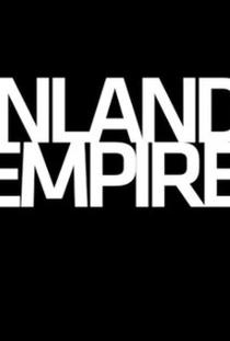 Inland Empire  - Poster / Capa / Cartaz - Oficial 1