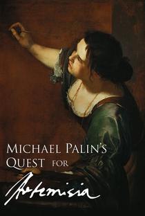A busca de Michael Palin por Artemisia Gentileschi - Poster / Capa / Cartaz - Oficial 1