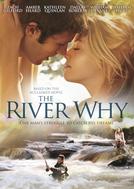 Coração de Pescador (The River Why)