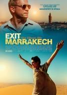 Saída Marrakech (Exit Marrakech)