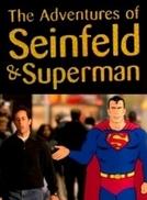 As Aventuras de Seinfeld & Superman (The Adventures de Seinfeld & Superman)
