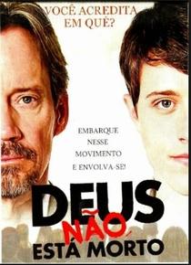 Deus Não Está Morto - Poster / Capa / Cartaz - Oficial 3