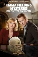 Emma Fielding Mysteries: More Bitter Than Death (Emma Fielding Mysteries: More Bitter Than Death)