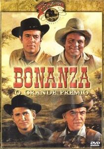 Bonanza - O Grande Prêmio - Poster / Capa / Cartaz - Oficial 1