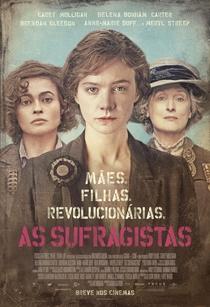 As Sufragistas - Poster / Capa / Cartaz - Oficial 3