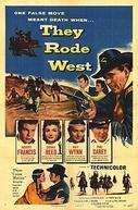 Traição Heróica (They Rode West)
