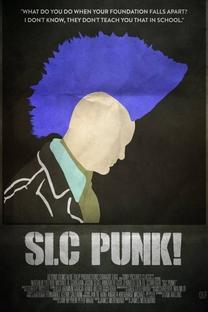 SLC Punk! - Poster / Capa / Cartaz - Oficial 4