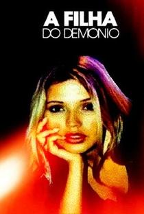 A Filha do Demônio - Poster / Capa / Cartaz - Oficial 2