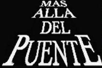 Más Allá Del Puente - Poster / Capa / Cartaz - Oficial 2