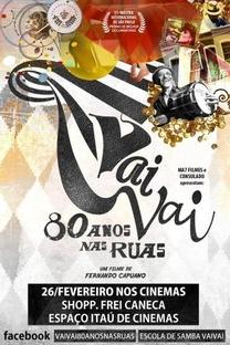 Vai-Vai: 80 Anos nas Ruas - Poster / Capa / Cartaz - Oficial 1