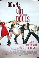 Down and Out with the Dolls (Down and Out with the Dolls)