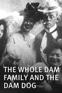 The Whole Dam Family and the Dam Dog (The Whole Dam Family and the Dam Dog)