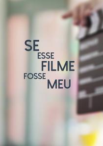 Se Esse Filme Fosse Meu - Poster / Capa / Cartaz - Oficial 1