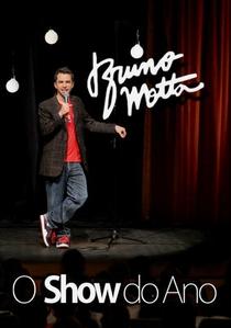 Bruno Motta: O Show do Ano - Poster / Capa / Cartaz - Oficial 1