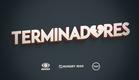 Terminadores - Trailer Oficial