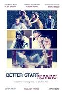 Better Start Running (Better Start Running)