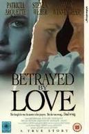 Traída Pelo Amor (Betrayed by Love)