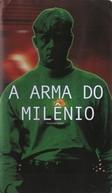 A Arma do Milênio (Millennium Man)