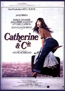 Catherine & Co. (Catherine et Cie)