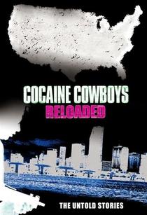 Cocaine Cowboys - Poster / Capa / Cartaz - Oficial 2