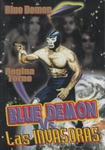 Blue Demon Contra las Invasoras - Poster / Capa / Cartaz - Oficial 2