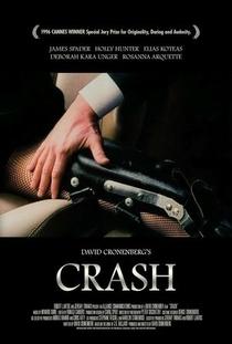 Crash - Estranhos Prazeres - Poster / Capa / Cartaz - Oficial 10