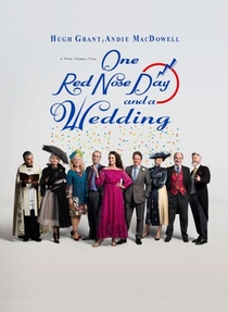 One Red Nose Day and a Wedding - Poster / Capa / Cartaz - Oficial 1
