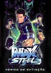 Max Steel - Perigo de Extinção - Poster / Capa / Cartaz - Oficial 1