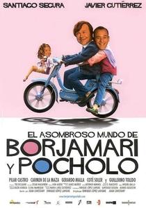 O Assombroso Mundo de Borjamari e Pocholo - Poster / Capa / Cartaz - Oficial 1