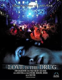 Love Is the Drug  - Poster / Capa / Cartaz - Oficial 1