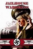 Jailhouse Wardress  (Les Gardiennes du Pénitencier)