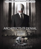 Architects of Denial (Architects of Denial)