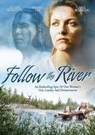 Rio da Coragem (Follow the River)