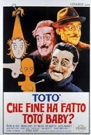What Ever Happened to Baby Toto? (Che fine ha fatto Totò baby?)
