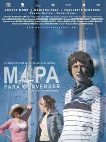 Mapa Para Conversar - Poster / Capa / Cartaz - Oficial 1
