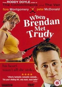 O Encontro de Brendan e Trudy - Poster / Capa / Cartaz - Oficial 1