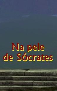 NA PELE DE SOCRATES - Poster / Capa / Cartaz - Oficial 1