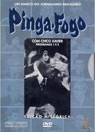 Pinga Fogo (Pinga-Fogo com Chico Xavier)