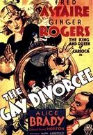 A Alegre Divorciada (The Gay Divorcee)