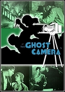A Câmera Fantasma (The Ghost Camera)