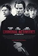 Um Negócio de Risco (Criminal Activities)